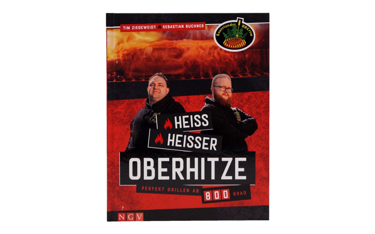 Heiß, heißer, Oberhitze - Rezeptbuch von der Sauerländer BBCrew
