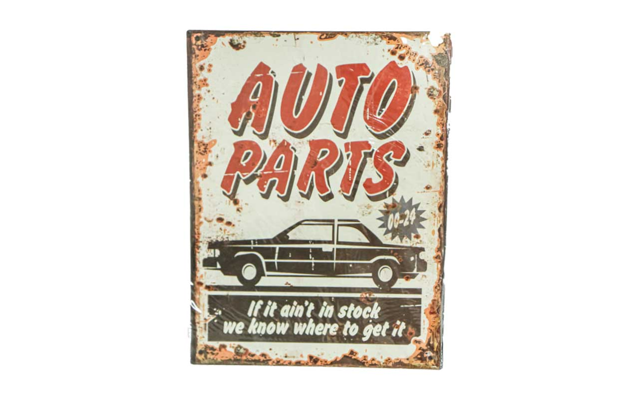 """Metallschild  """"Autoparts if it Ain't in Stock we Know were to get"""""""