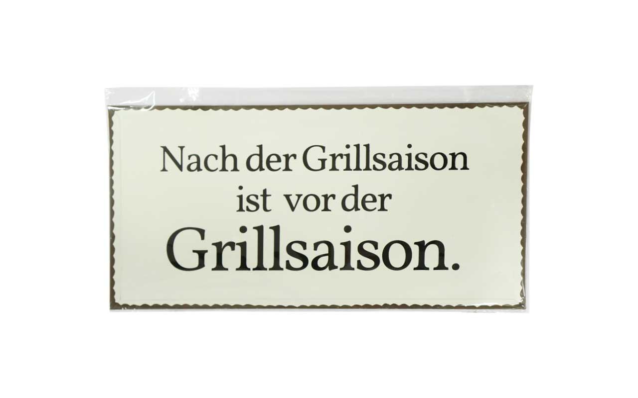 """Blech /Metallschild """" Nach der Grillsaison ist vor der Grillsaison"""""""