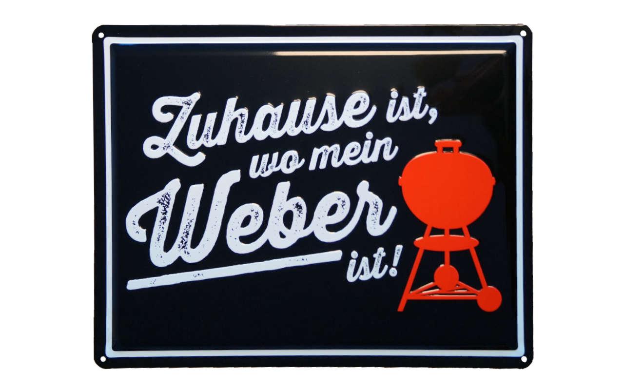 """Weber  Emaille Schild """"Zuhause ist, wo mein Weber ist"""""""