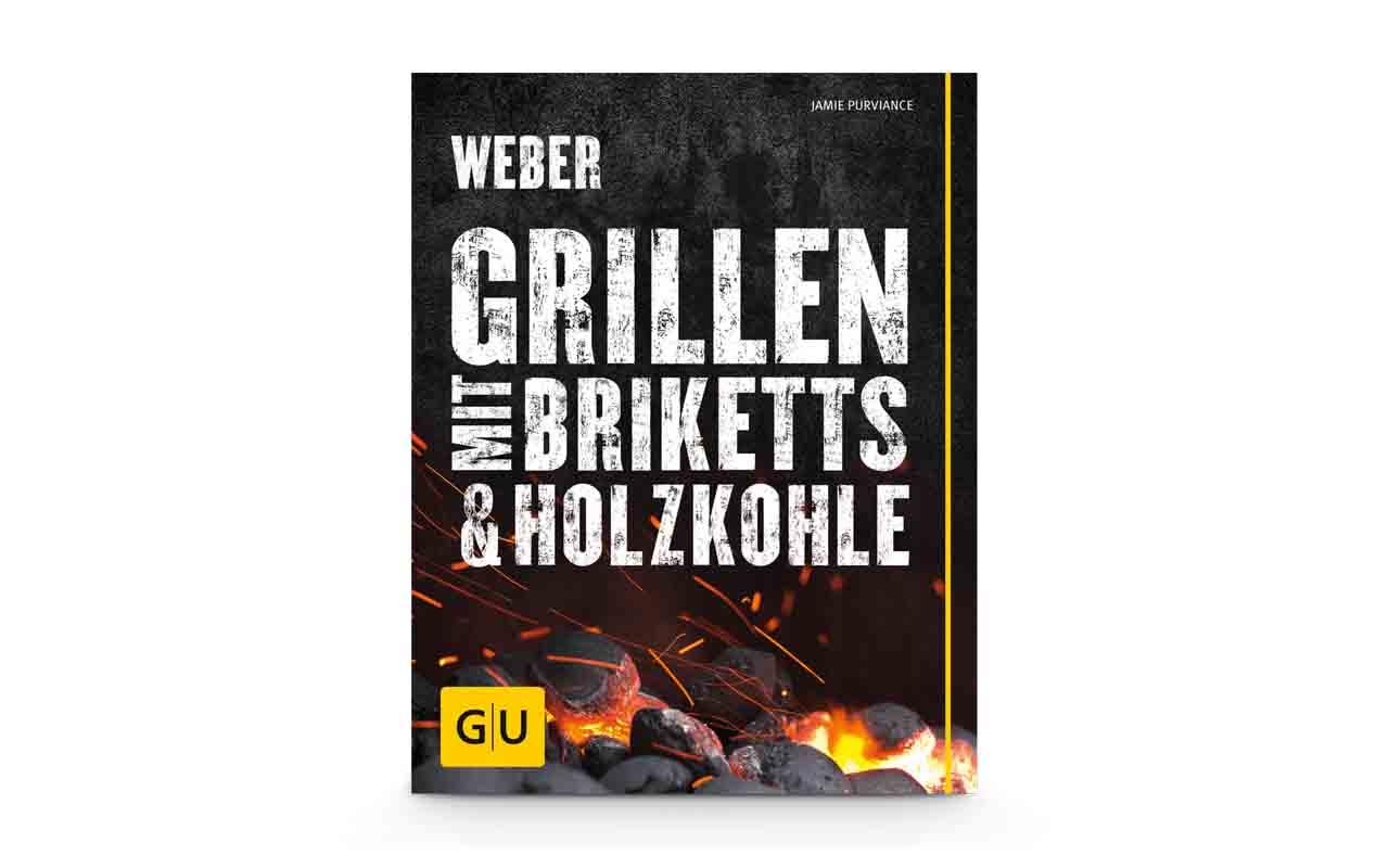 Weber - Weber's Grillen Mit Briketts Und Holzkohle