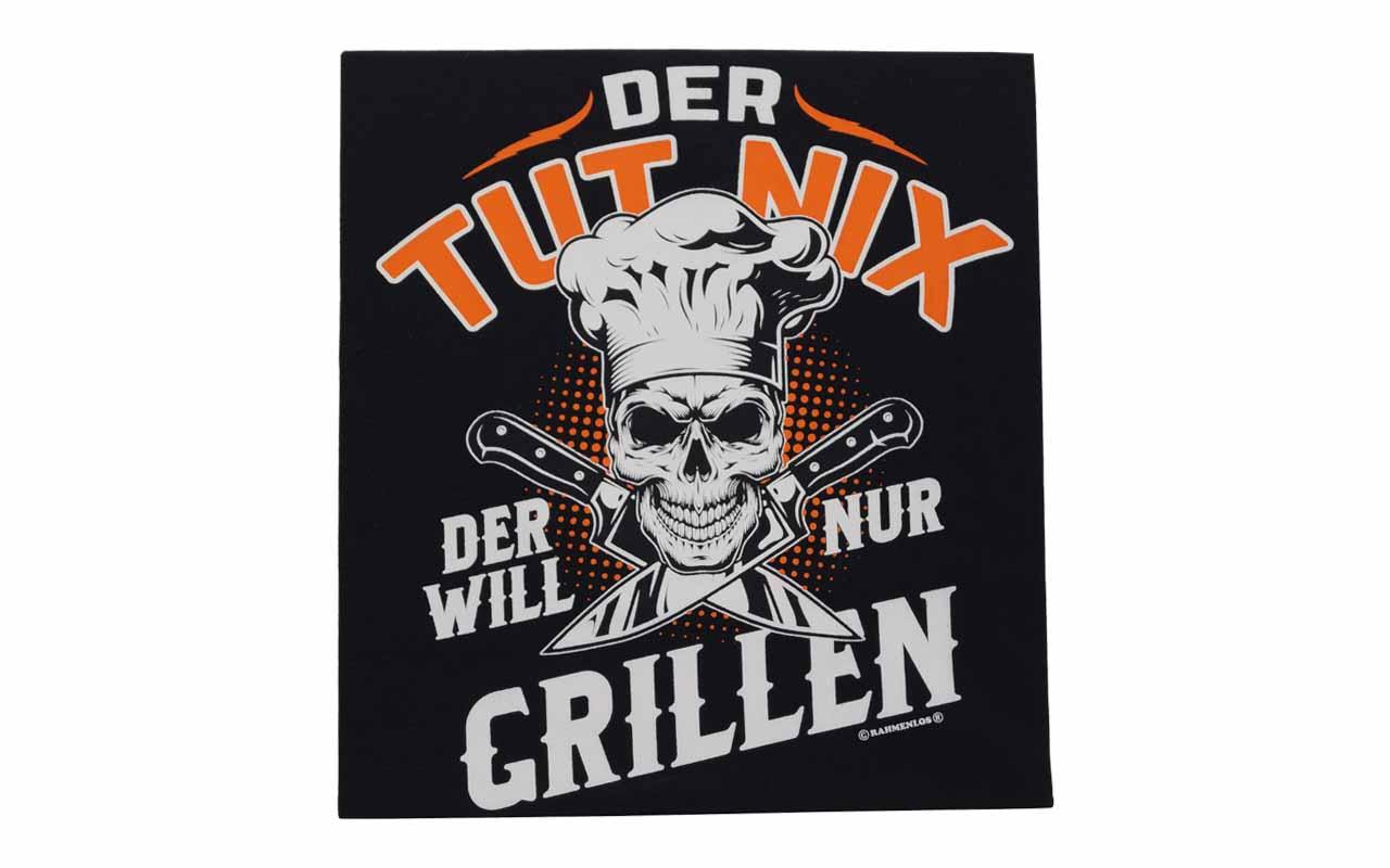 Rahmenlos - Grillschürze - Der Tut Nix Der Will Nur Grillen
