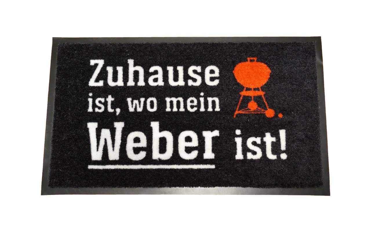 """Weber  -  Fußmatte """"Zuhause ist, wo mein Weber ist!"""""""