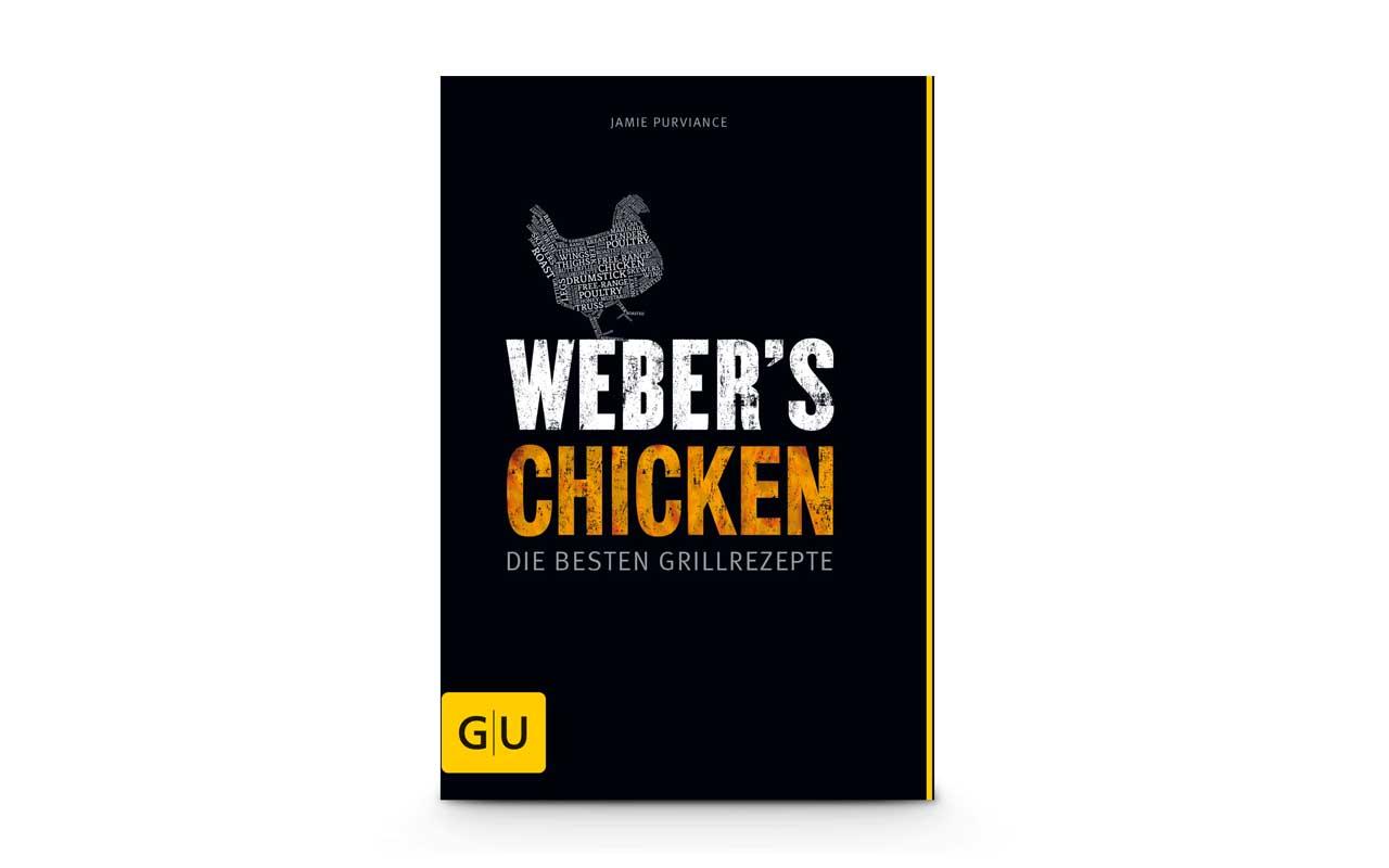 Weber - Weber's Chicken - Die Besten Grillrezepte