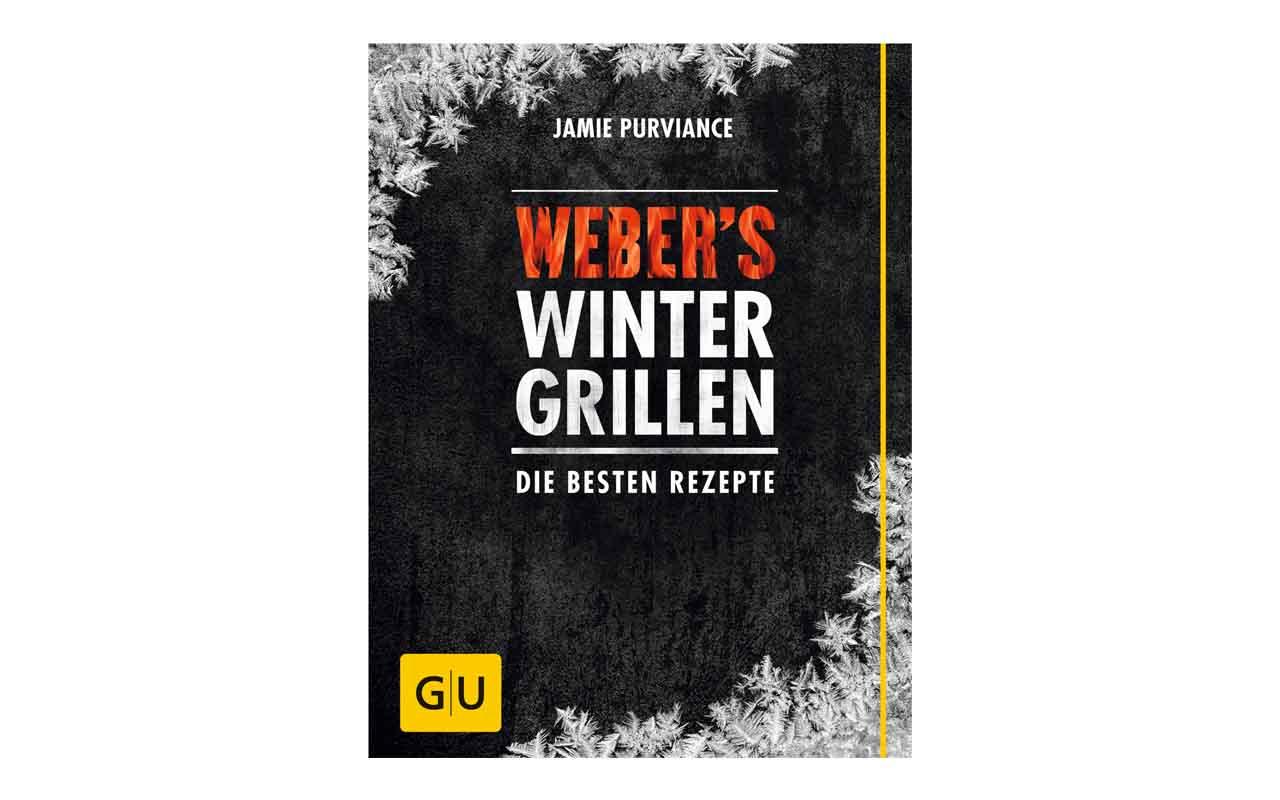 Weber's Wintergrillen - Die Besten Grillrezepte
